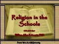 Dr. William Allan Kritsonis (Excellent) Religion in the Schools, PPT.