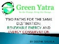 Renewable Energy and Energy Conservation by Green Yatra