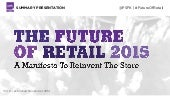 The Future of Retail: 2015 Report