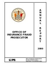 OFFICE OF INSURANCE FRAUD PROSECUTO...