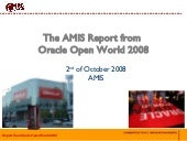 Report From Oracle Open World 2008 ...