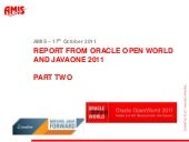 The AMIS Report from Oracle Open Wo...