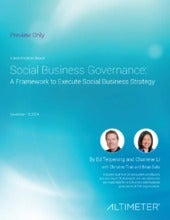 [Report] Social Business Governance: A Framework to Execute Social Business Strategy, by Altimeter Group