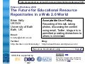 The Future for Educational Resource Repositories in a Web 2.0 World