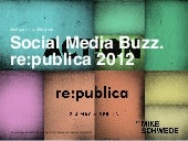 Re:publica2012 Social Media Buzz An...