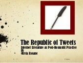 The Republic of Tweets - Olivia Rosane