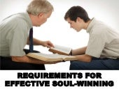 Requirements for effective soul winning
