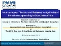 Inter-temporal Trends and Patterns in Agricultural Investment spending in Southern Africa