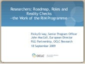Researchers Roadmaps Roles Reality ...