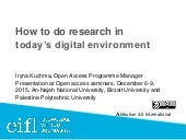 How to do research in today's digital environment