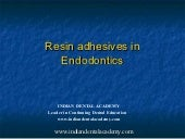 Resin adhesives in endodontics / e...
