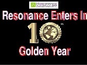 Resonance Enters in 10th Golden Year.