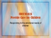 Responding to the emotional needs o...