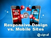 Responsive Design vs Mobile Sites