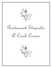 Restaurant Etiquette: A Crash Course