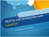 RESTful Web Development with CakePHP
