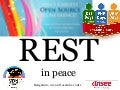 REST in peace @ Osidays 2011 India 11-21-2011