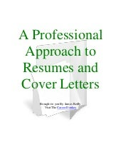 A Professional Approach to Resumes ...