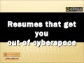 Resumes that get you out of cyberspace