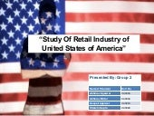 Study of Retail Industry of United ...