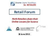 Retail Forum  18 June 2013   Perth ...