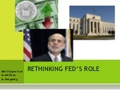 Rethinking fed's role
