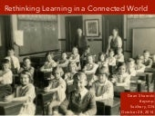 Rethinking Learning in a Connected World