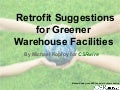 Retrofit Suggestions for Greener Warehouse Facilities