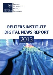 Reuters digital news report 2013