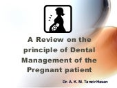 Review on dental management of preg...
