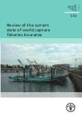 Review of the current state of world capture fisheries insurance
