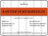 Review on microneedles