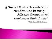 5 social media trends you need to use