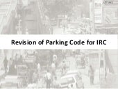 Revision of parking code for IRC