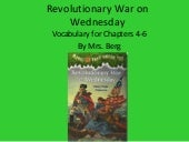 Revolutionary war on wednesday ch 4 6