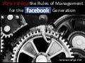 Rewriting the Rules of Management for the Facebook Generation