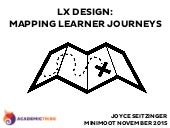 #iMOOT15mm #LXDesign Mapping Learner Journeys