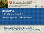 Rice trade between ASEAN- SAARC - P...