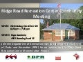 Ridge Road Recreation Center Community Meeting Flyer