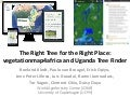 Right tree right place: vegetationmap4africa and Uganda Tree Finder