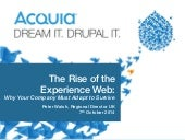 The Rise of the Experience Web - Peter Walsh - Acquia