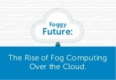 Rise of Fog Computing Over Cloud Computing