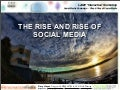 The Rise and Rise of Social Media