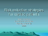 Risk reduction strategies for cardi...