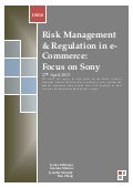 (Sony) Risk assignment final high profile security breach of Sony's Playstation Network (PSN)