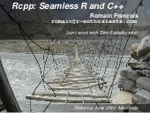 Rcpp: Seemless R and C++