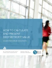 How to Calculate and Present Deep Retrofit Value [Full Report]
