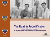 Road To Recertification