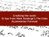 "Cracking the code: 12 tips from Mark Roberge's ""The Sales Acceleration Formula"""