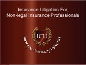 Insurance Liltigation for Non Legal...
